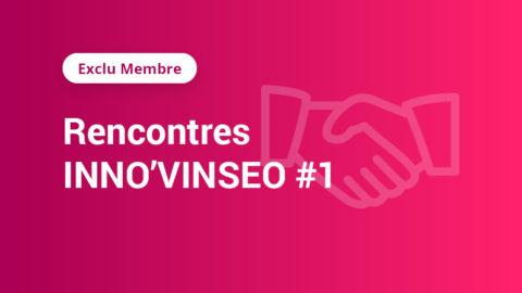 [Exclu Membre] Rencontres INNO'VINSEO#1: Le digital au service de la nutrition de la vigne