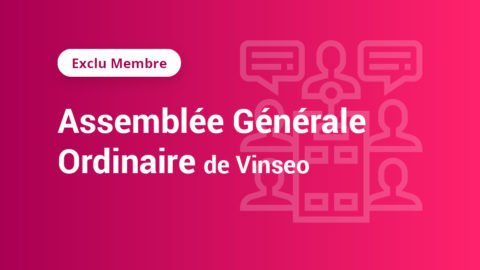 [Exclu Membre] Assemblée générale ordinaire de vinseo
