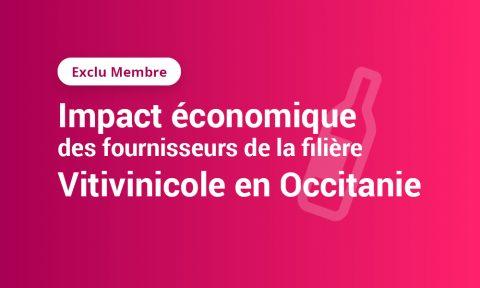 [Exclu Membre] Impact économique des fournisseurs de la filière vitivinicole en Occitanie