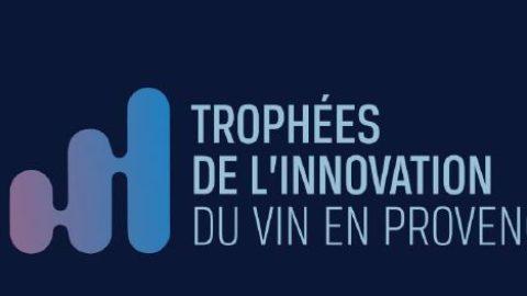1ERE ÉDITION DES TROPHÉES DE L'INNOVATION DU VIN EN PROVENCE